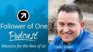 How You Can Make a Difference in Your Work with Carey Green Ep #10 | Follower Of One