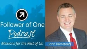 Navigating Peaks and Valleys with John Ramstead, ep#20 | Follower Of One