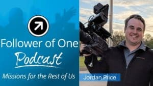 Finding One's Passion with Jordan Price, ep#24 | Follower of One