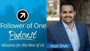 Loving Everyone Through God with Kejal Shah, ep. # 28 | Follower of One