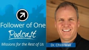 Seeing Opportunity within Uncertain Times with Chris Wall ep. #30 | Follower of One