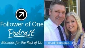 God's Destination with David Blakeslee, #40 | Follower of One