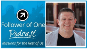Being Uniquely Called by God with Brian Dobbs, #52 | Follower of One