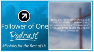 Humility in Transition | Follower of One